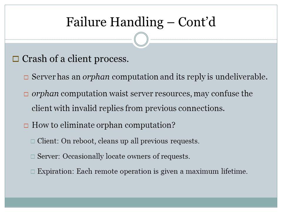 Failure Handling – Cont'd