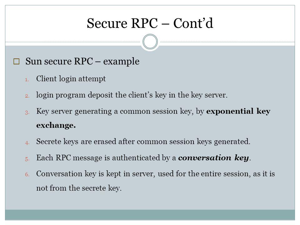 Secure RPC – Cont'd Sun secure RPC – example Client login attempt