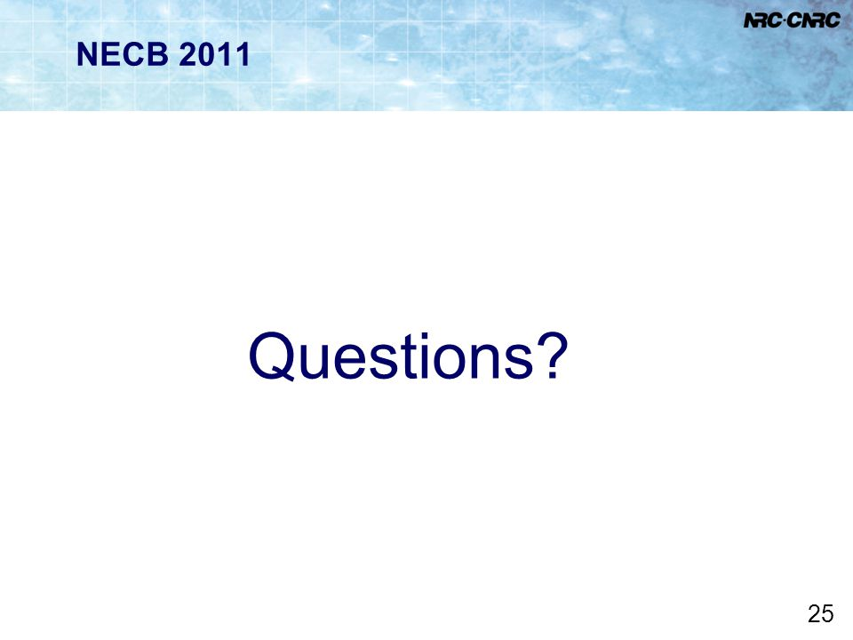 NECB 2011 Questions Are there any questions
