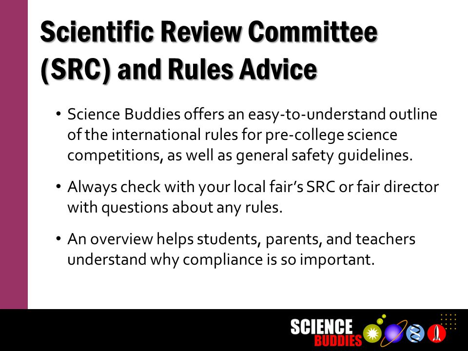 Scientific Review Committee (SRC) and Rules Advice