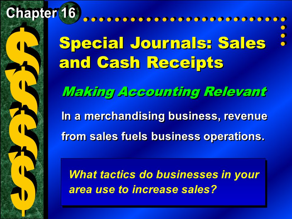 Special Journals: Sales and Cash Receipts