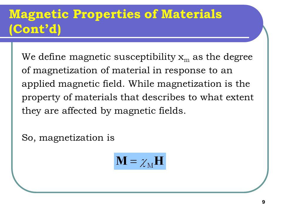 Magnetic Properties of Materials (Cont'd)
