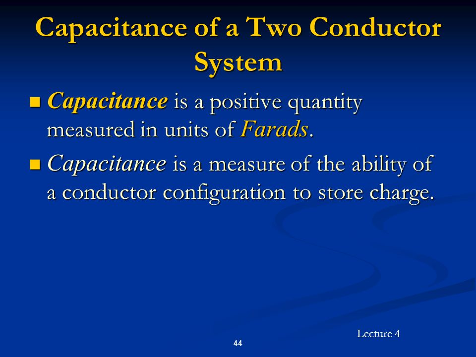 Capacitance of a Two Conductor System
