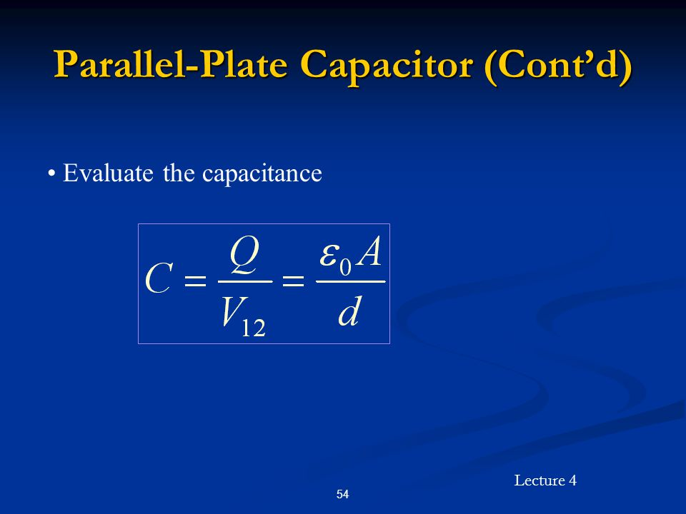 Parallel-Plate Capacitor (Cont'd)