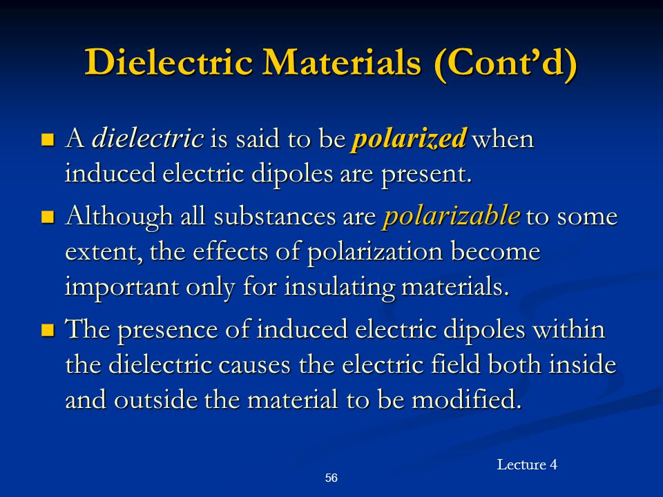 Dielectric Materials (Cont'd)