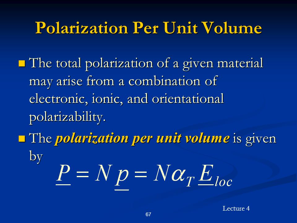 Polarization Per Unit Volume