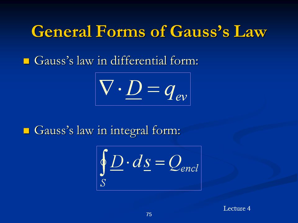 General Forms of Gauss's Law