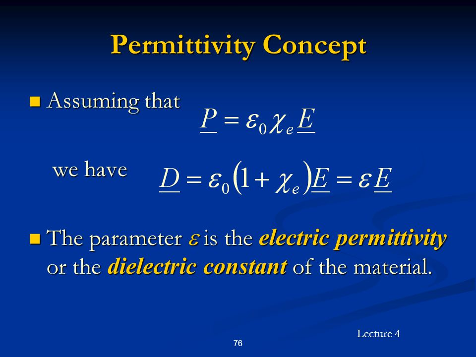 Permittivity Concept Assuming that we have