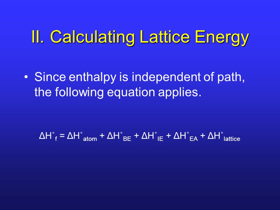 II. Calculating Lattice Energy