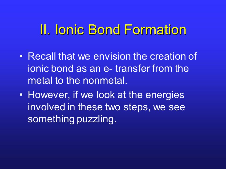 II. Ionic Bond Formation