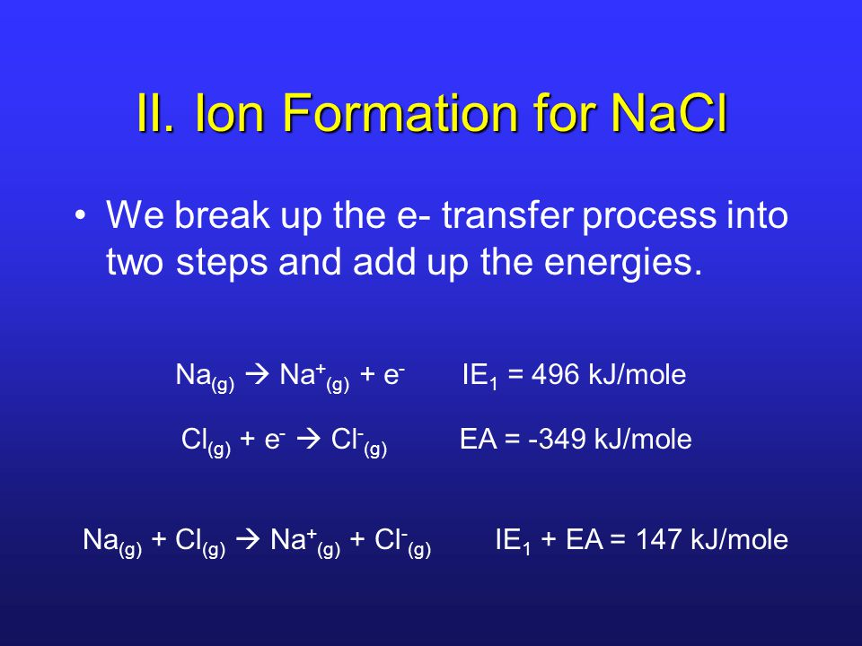 II. Ion Formation for NaCl