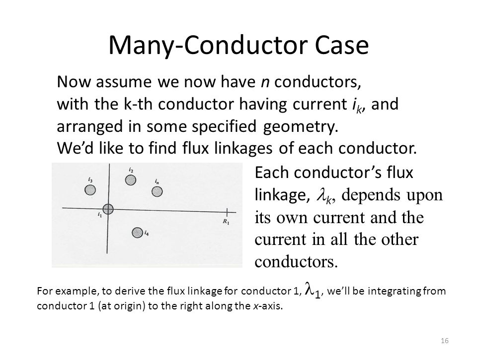 Many-Conductor Case Now assume we now have n conductors,