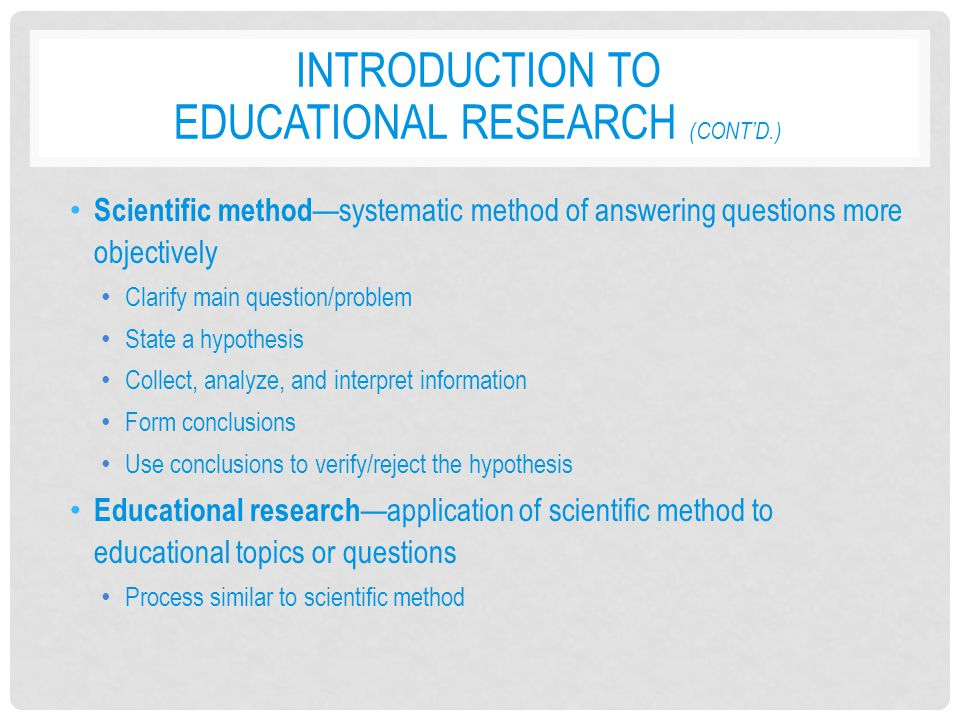 Introduction to Educational Research (cont'd.)