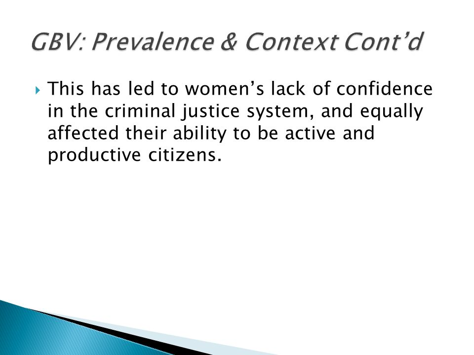 GBV: Prevalence & Context Cont'd