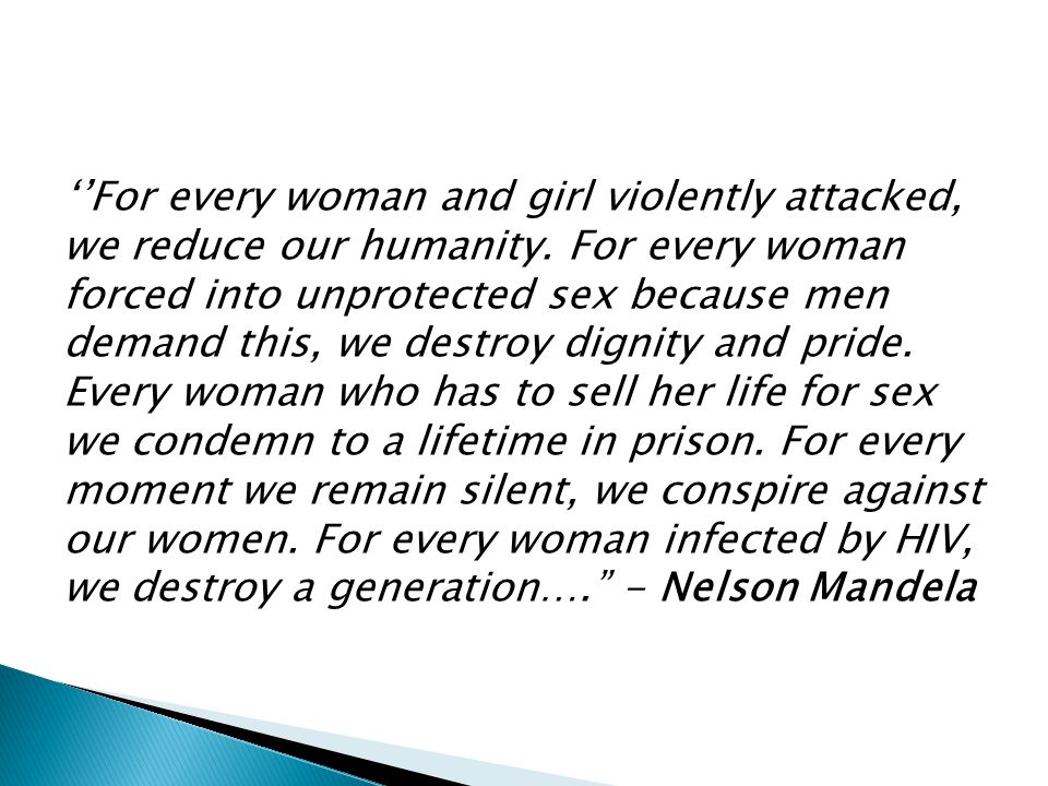 ''For every woman and girl violently attacked, we reduce our humanity