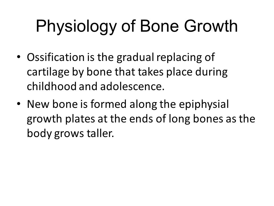 Physiology of Bone Growth