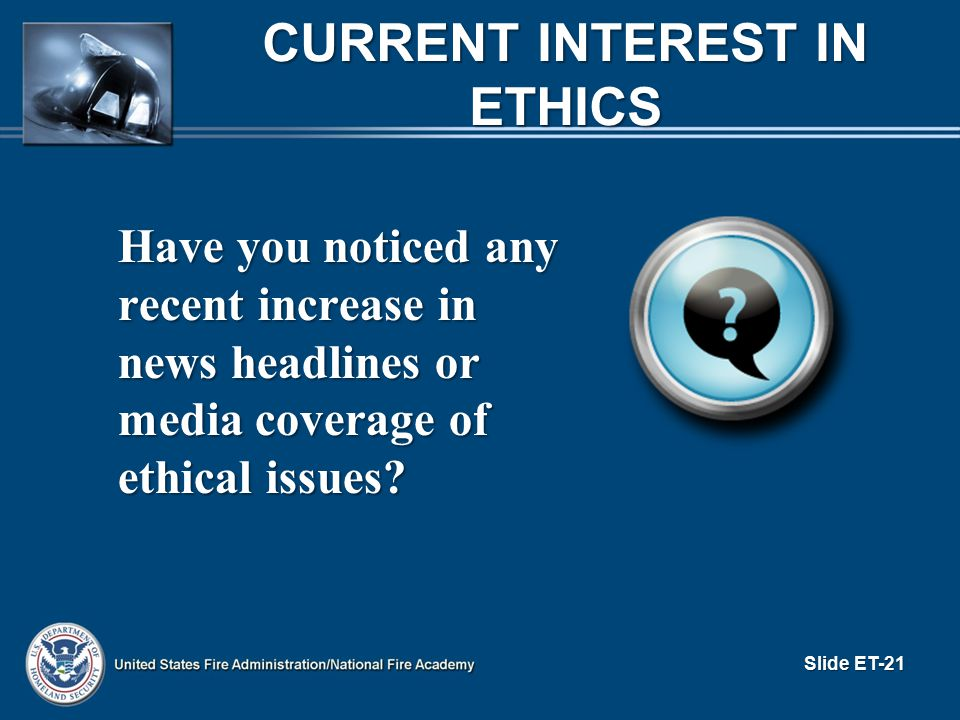 Current Interest in Ethics