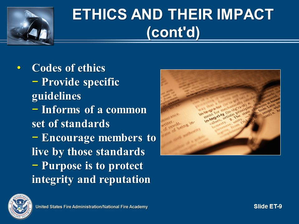 Ethics and Their Impact (cont d)