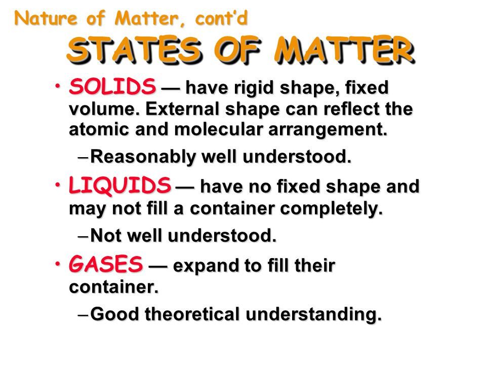 Nature of Matter, cont'd