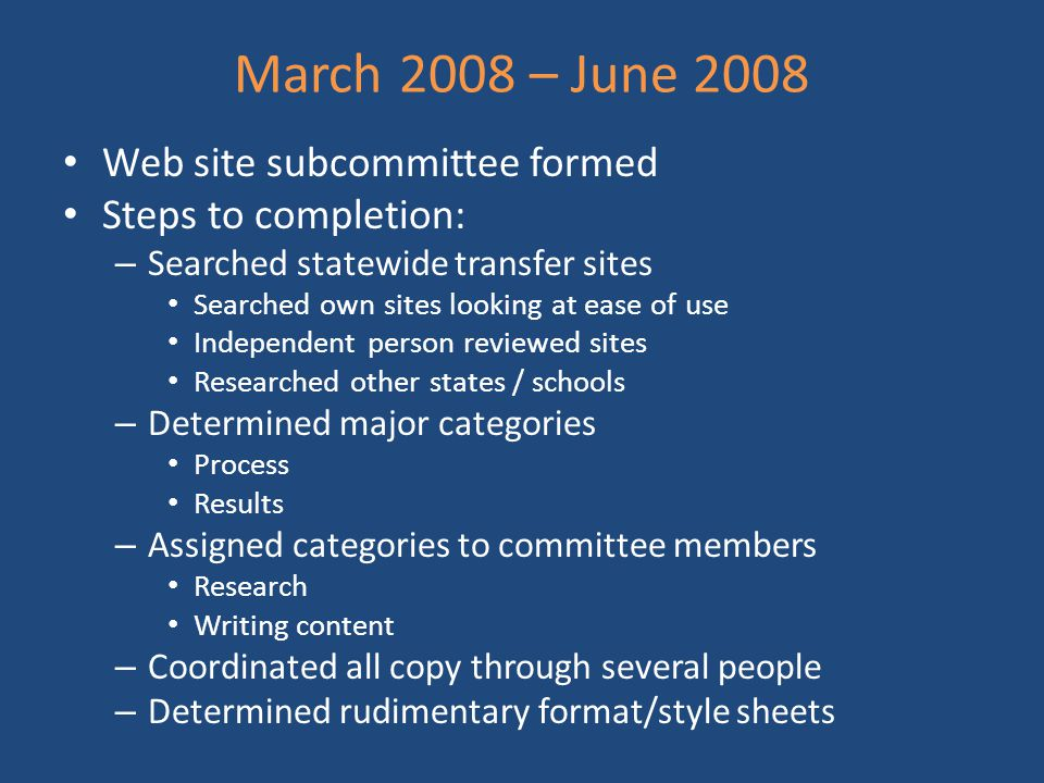 March 2008 – June 2008 Web site subcommittee formed