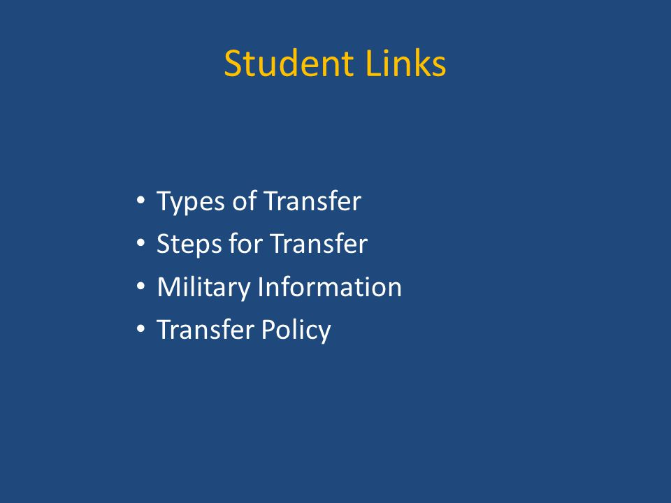 Student Links Types of Transfer Steps for Transfer