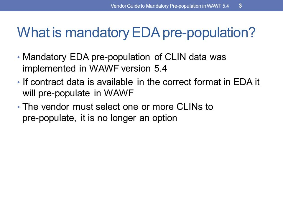What is mandatory EDA pre-population
