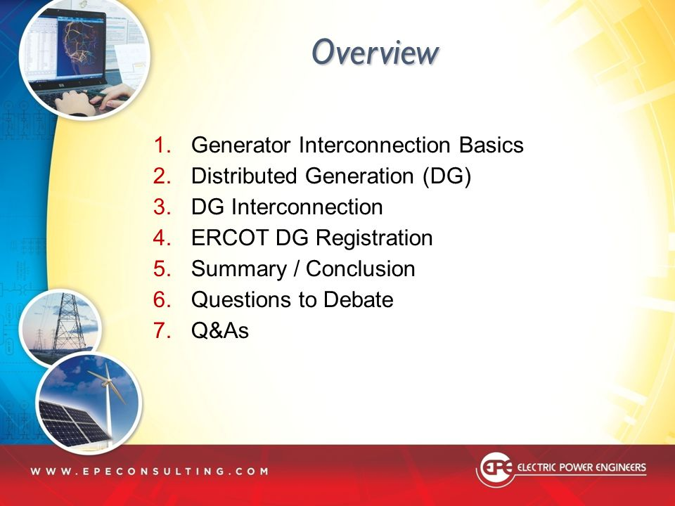 Overview Generator Interconnection Basics Distributed Generation (DG)