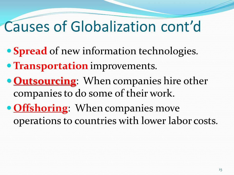 Causes of Globalization cont'd