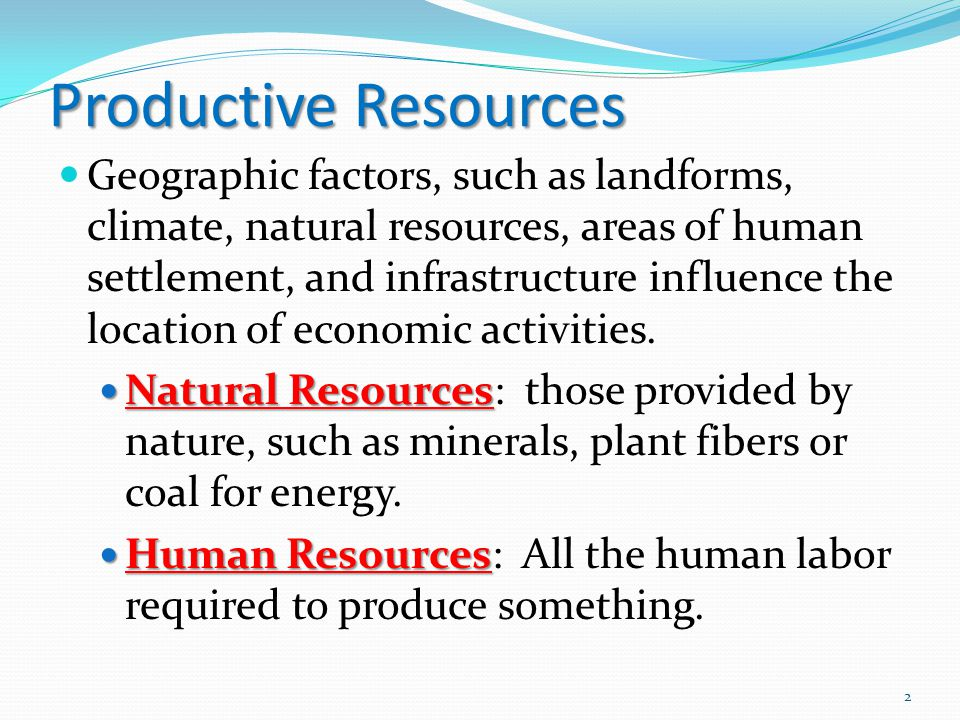 Productive Resources