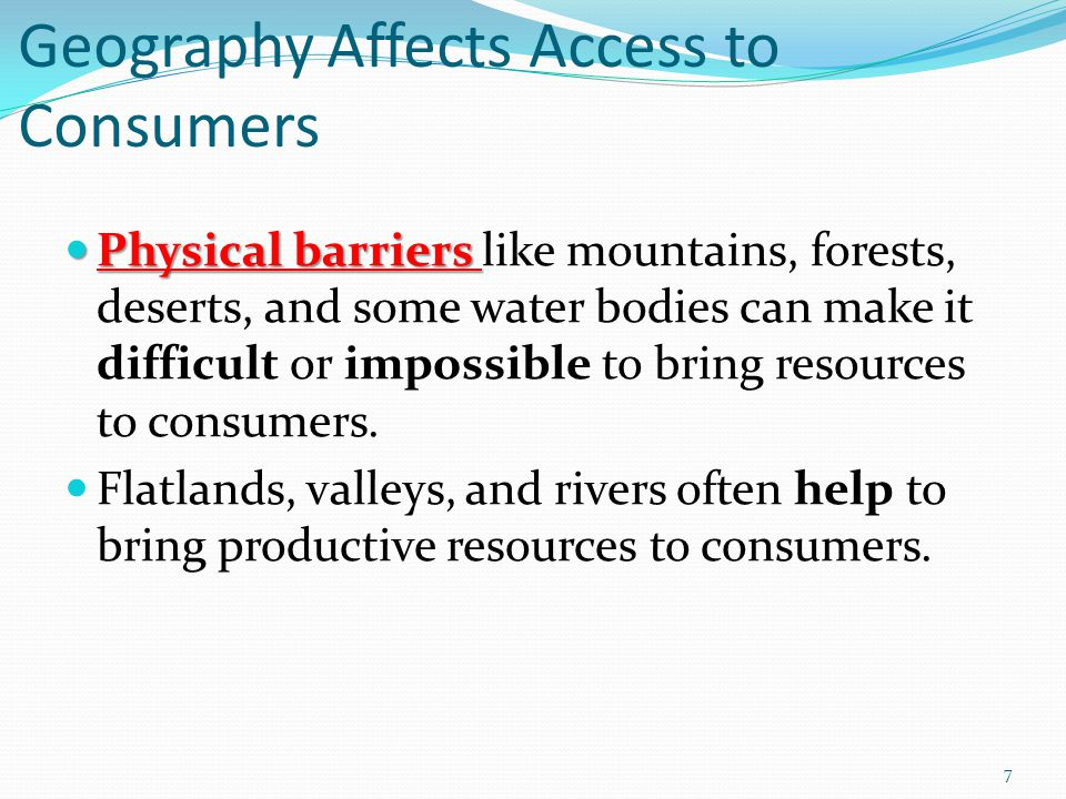 Geography Affects Access to Consumers
