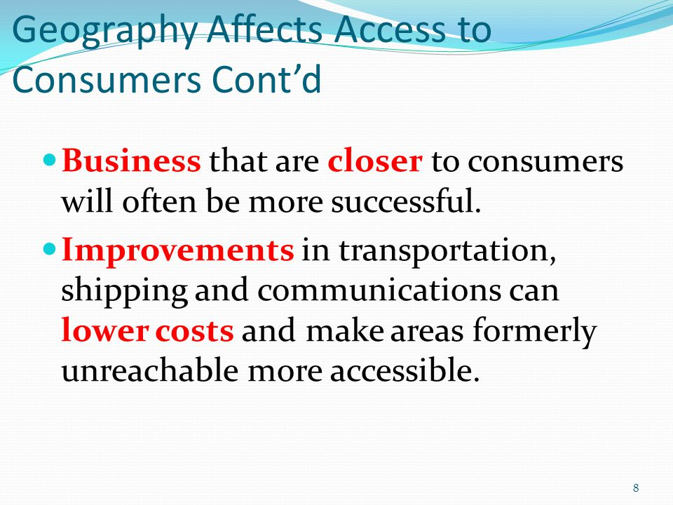 Geography Affects Access to Consumers Cont'd
