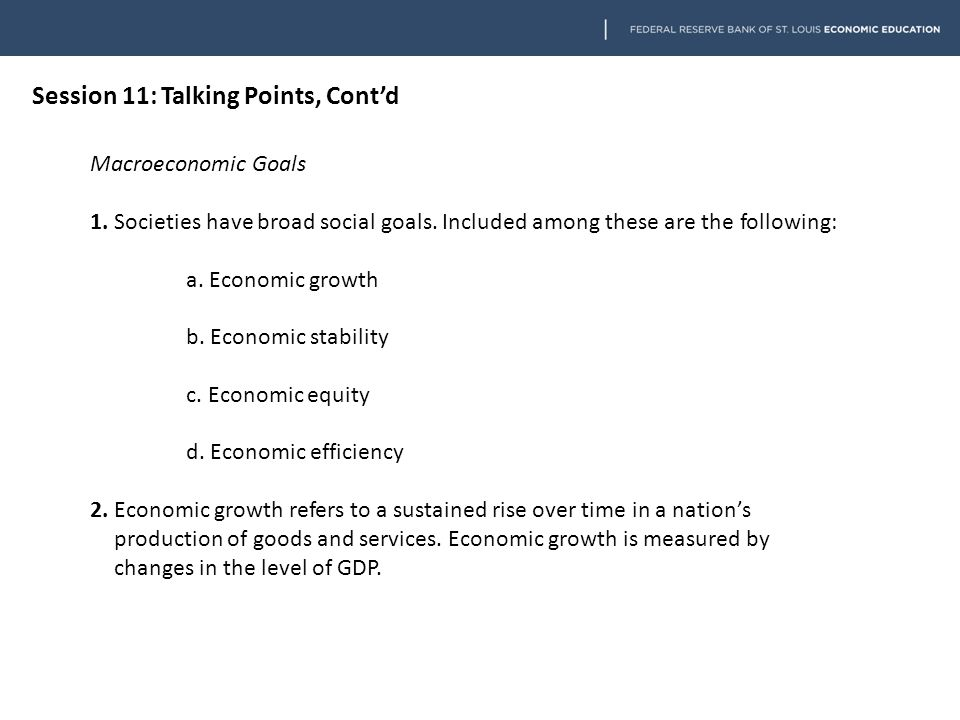 Session 11: Talking Points, Cont'd