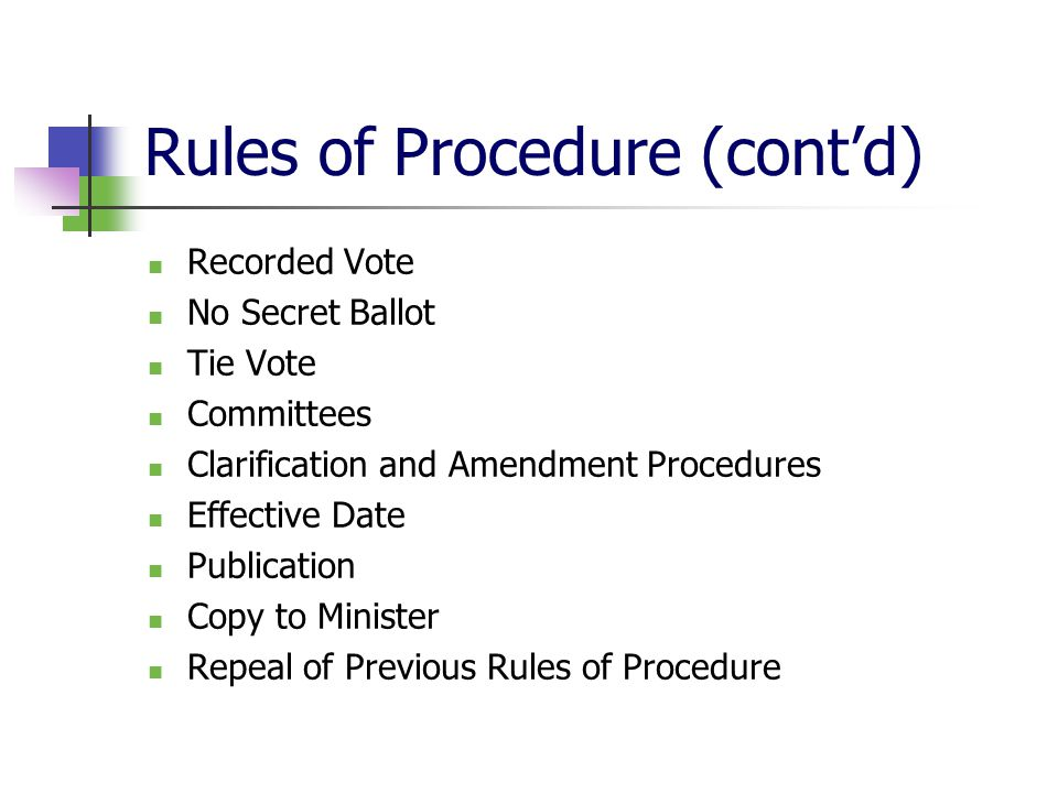 Rules of Procedure (cont'd)