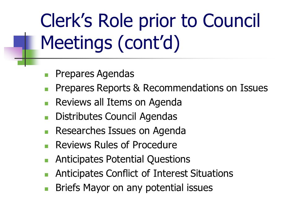 Clerk's Role prior to Council Meetings (cont'd)