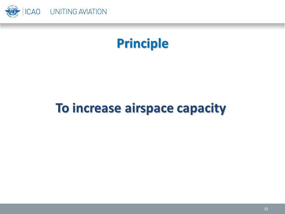 To increase airspace capacity