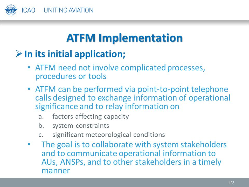 ATFM Implementation In its initial application;