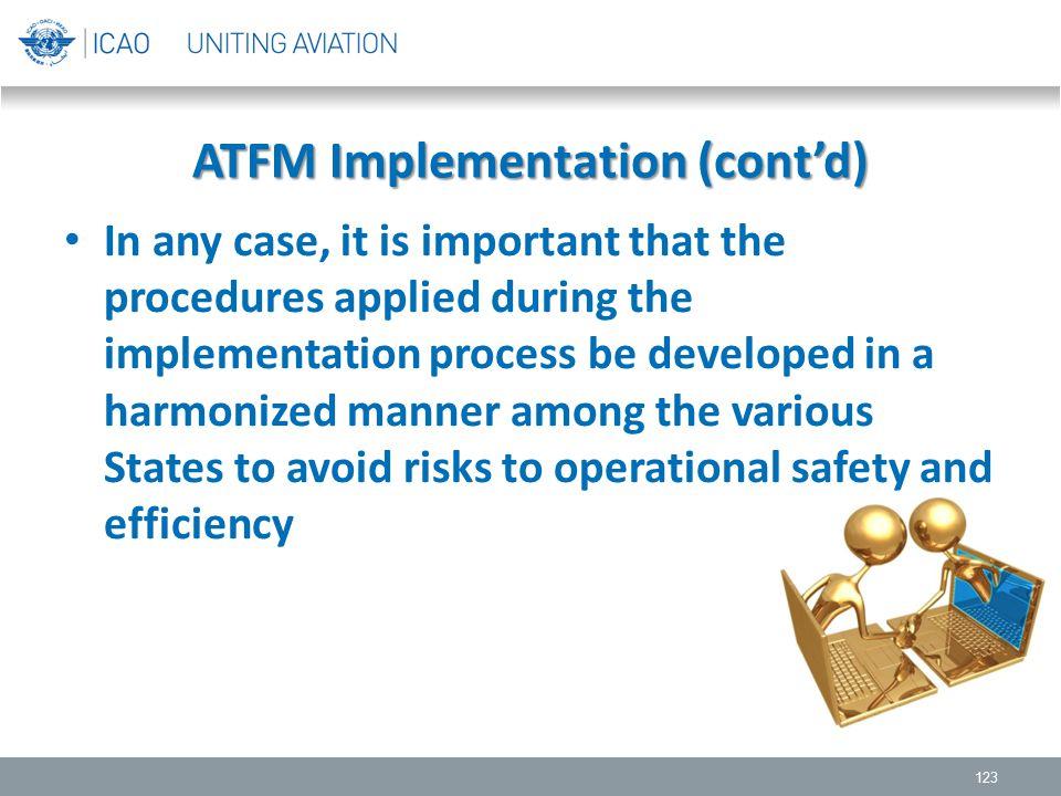 ATFM Implementation (cont'd)