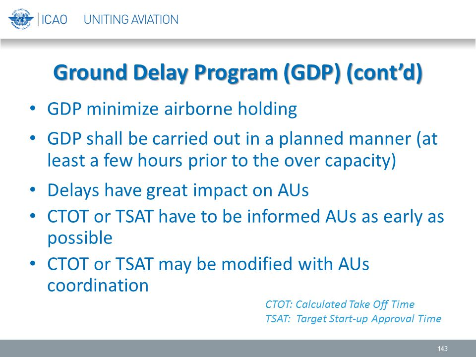 Ground Delay Program (GDP) (cont'd)