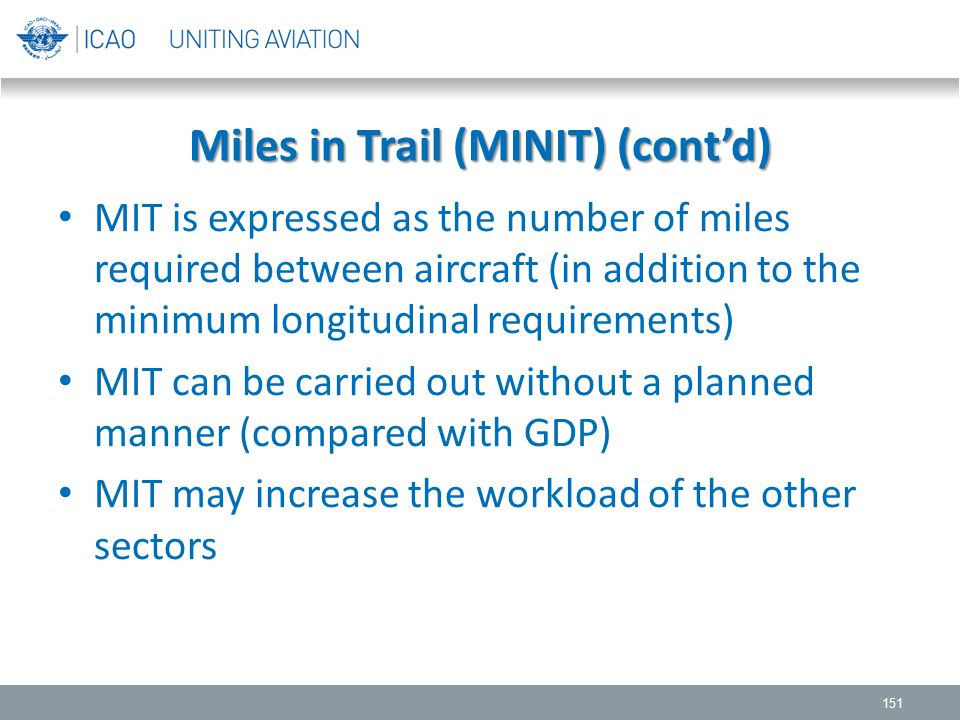 Miles in Trail (MINIT) (cont'd)