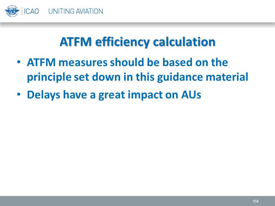 ATFM efficiency calculation