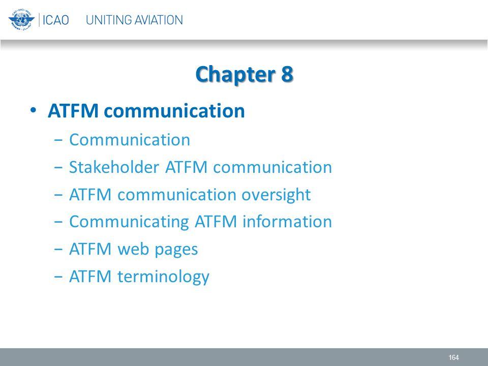 Chapter 8 ATFM communication Communication