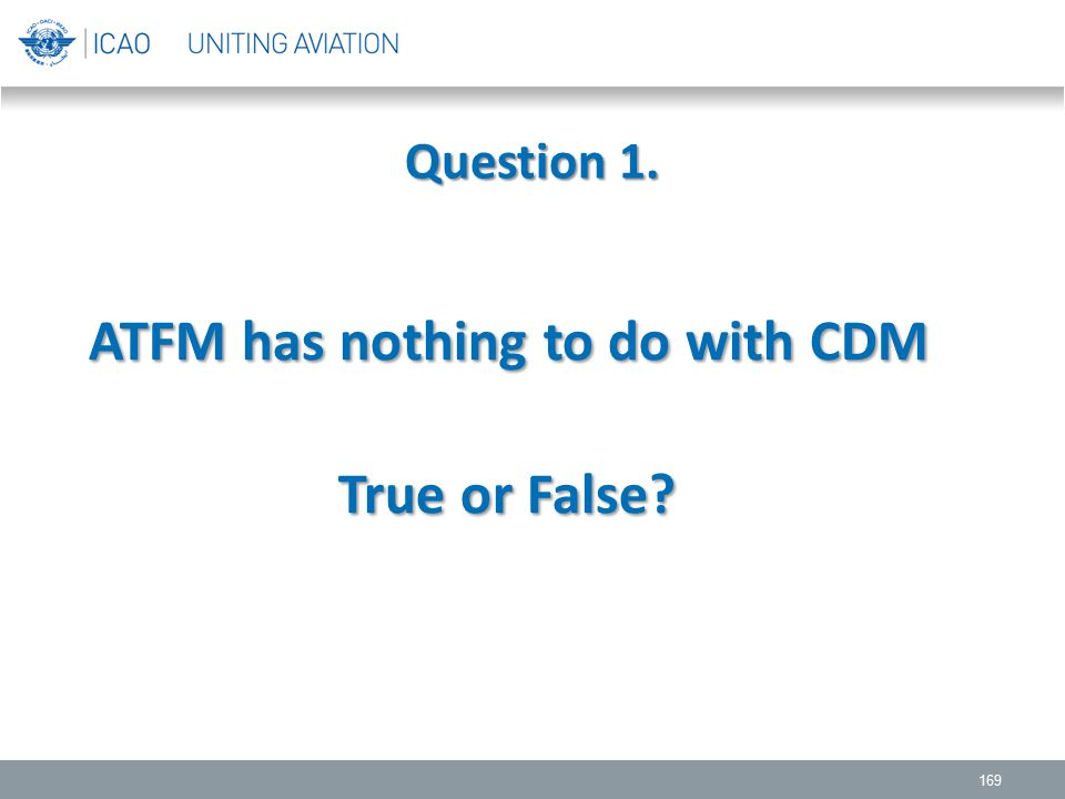 ATFM has nothing to do with CDM