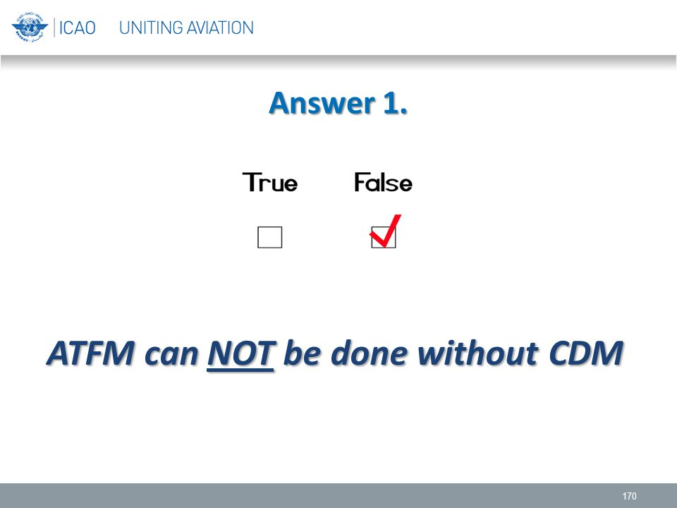 ATFM can NOT be done without CDM