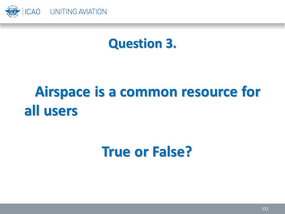 Airspace is a common resource for all users