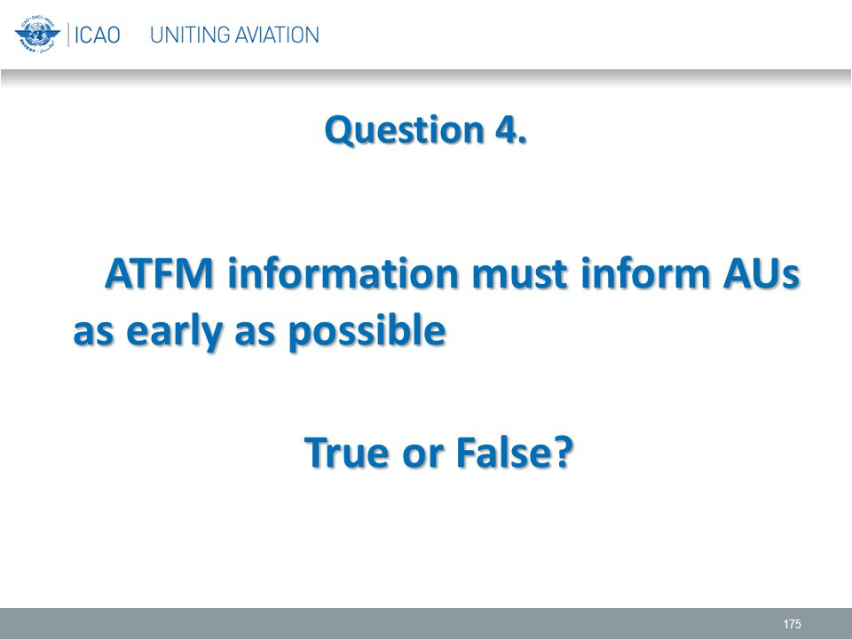 ATFM information must inform AUs as early as possible