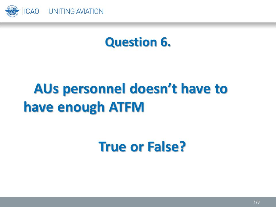 AUs personnel doesn't have to have enough ATFM