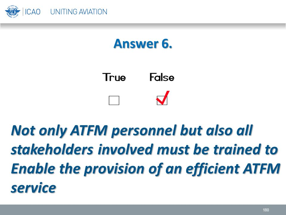 Enable the provision of an efficient ATFM service