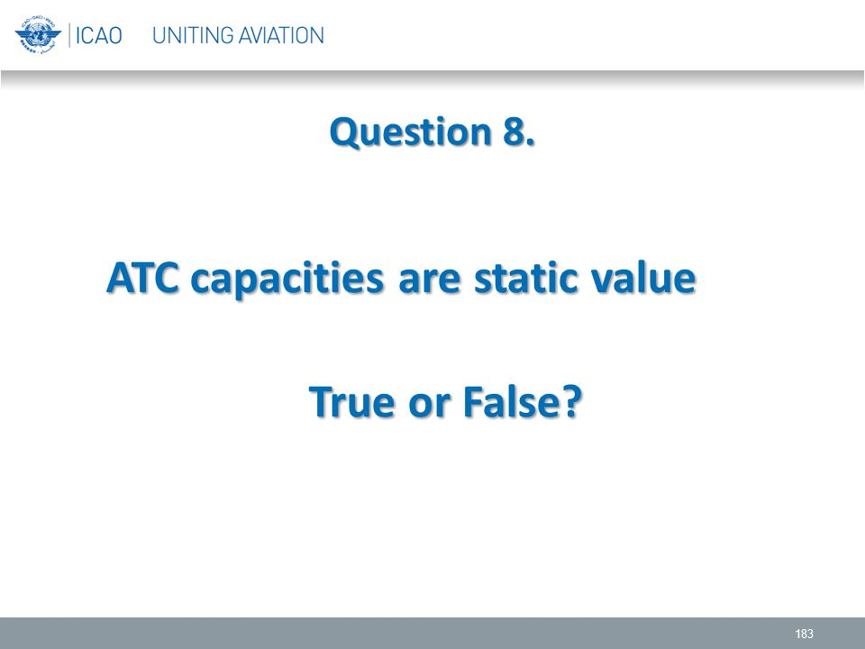 ATC capacities are static value