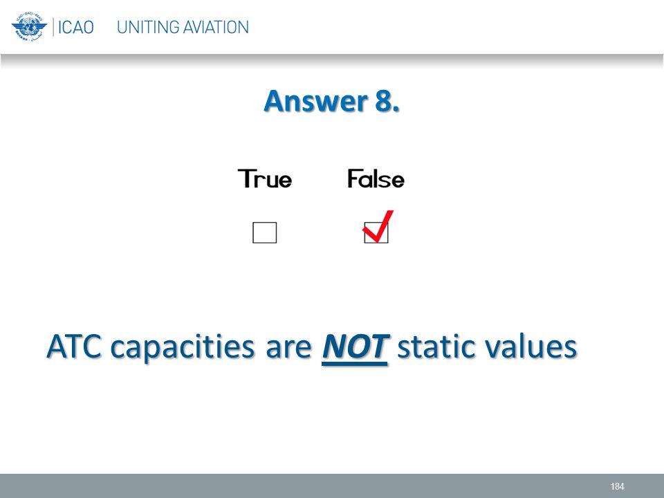 ATC capacities are NOT static values