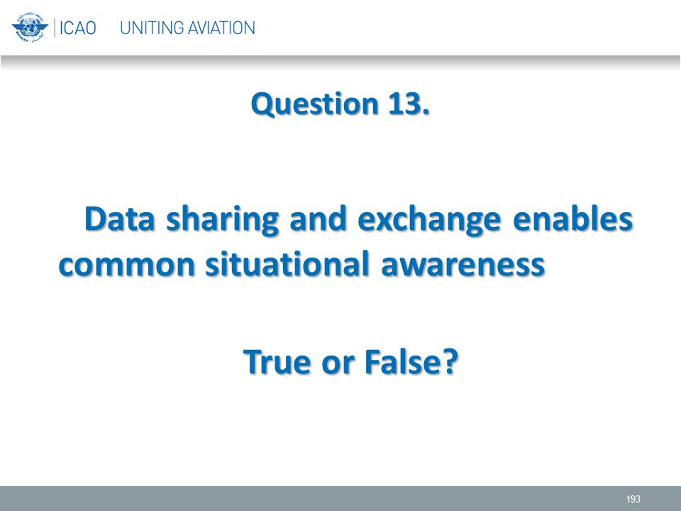Data sharing and exchange enables common situational awareness